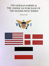 The German Empire & The American Purchase of the Danish West Indies