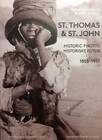 St. Thomas & St. John Historic Photos 1855-1917