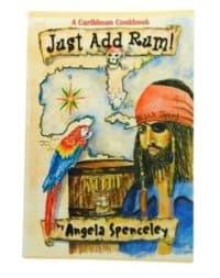 Just Add Rum A Caribbean Cookbook