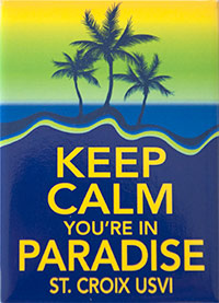 Keep Calm You're In St. Croix Magnet