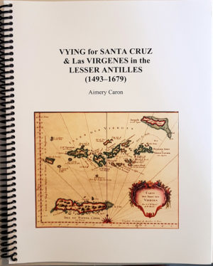 Vying for Santa Cruz & Las Virgenes in the Lesser Antilles