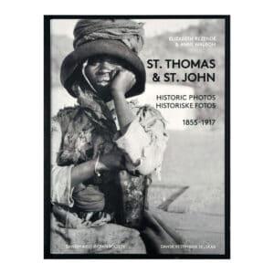 St. Thomas & St. John Historic Photos 1855-1917