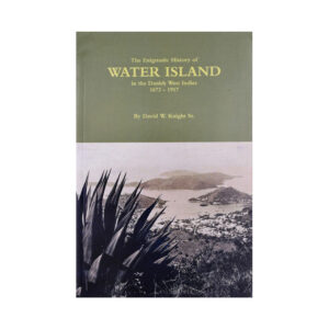 The Enigmatic History of Water Island