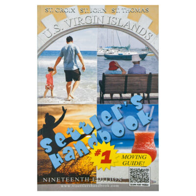 Settlers Handbook for the U.S. Virgin Islands (Relocation Guide)