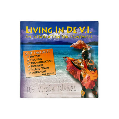 Living In De V.I. - An Introduction for Newcomers (DVD)