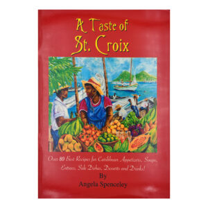 A Taste of St. Croix