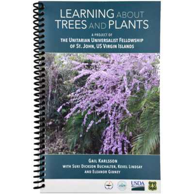Learning about Trees and Plants (of St. John, USVI)