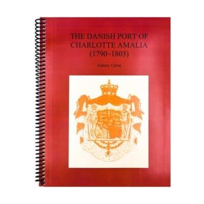 The Danish Port of Charlotte Amalia (1790-1803)