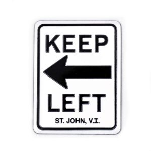 St. John Keep Left Magnet